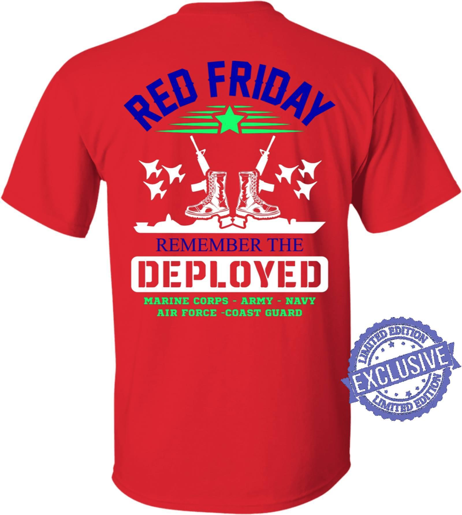 Red friday remember the deplpyed marine corps army navy air force coast guard shirt