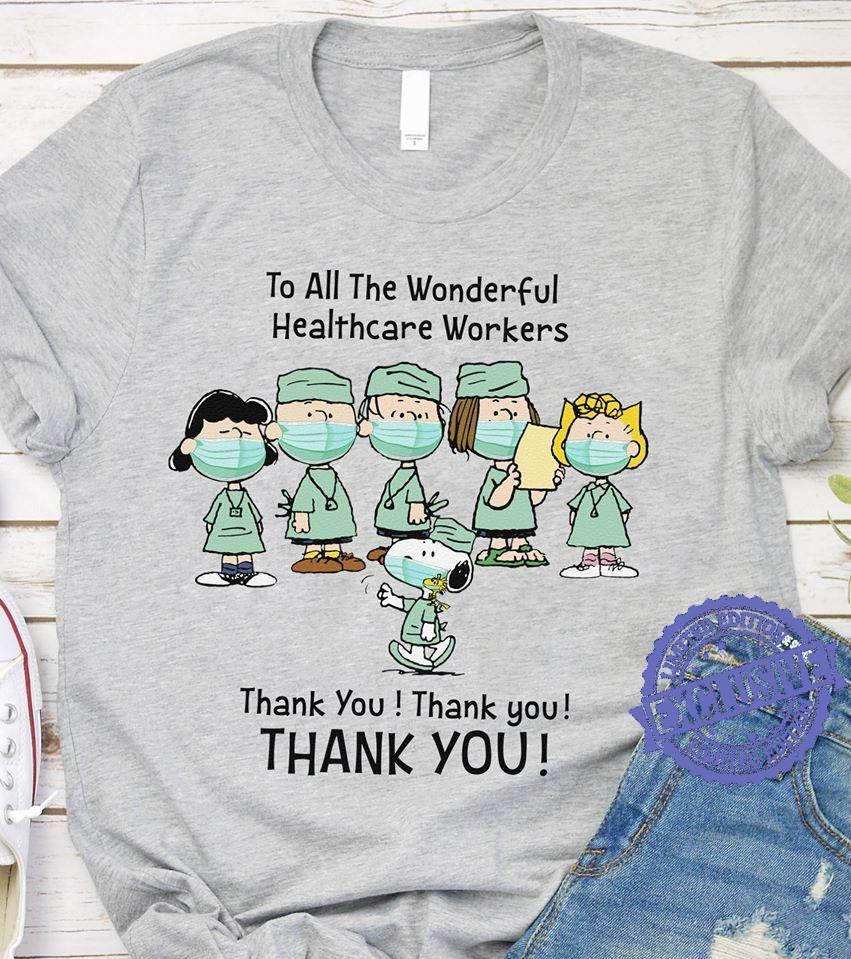 To all the wonderful healthcare workers thank you thank you thank you shirt
