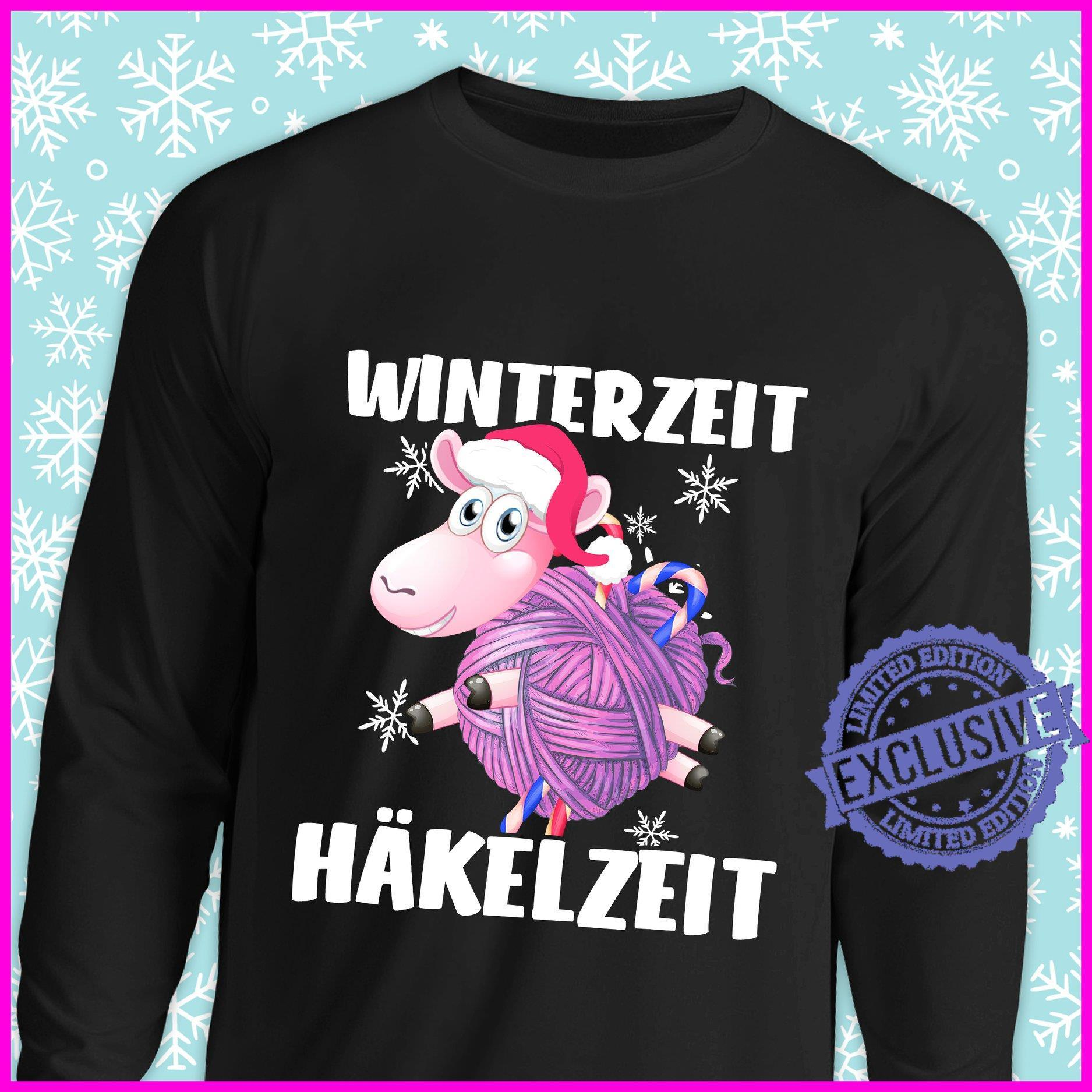 Winterzeit hakelzeit shirt